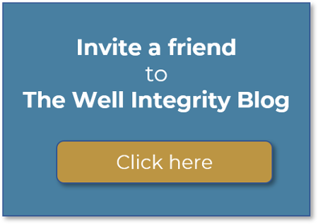 Invite a Friend to The Well Integrity Blog